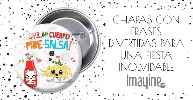 Chapas Con Frases Divertidas Para Una Fiesta Inolvidable